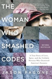 The Woman Who Smashed Codes Book