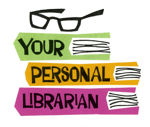"image of glasses on top of a stack of books ""your personal librarian"""